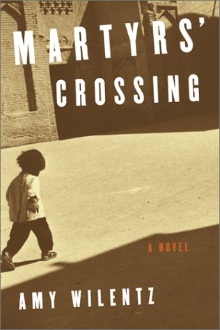9780684854366: Martyrs' Crossing: A Novel