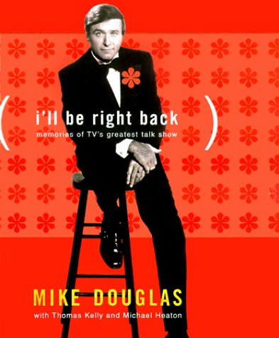9780684854373: I'll Be Right Back: Memories of TV's Greatest Talk Show