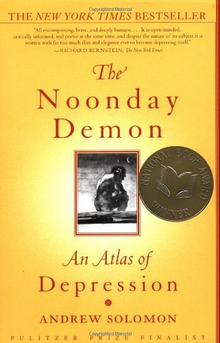 9780684854670: Noonday Demon, The: An Atlas of Depression