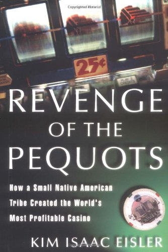 Revenge of the Pequots: How a Small