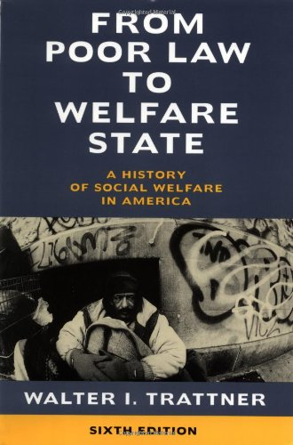 9780684854717: From Poor Law to Welfare State, 6th Edition: A History of Social Welfare in America