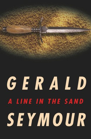 A Line In The Sand (9780684854779) by Gerald Seymour