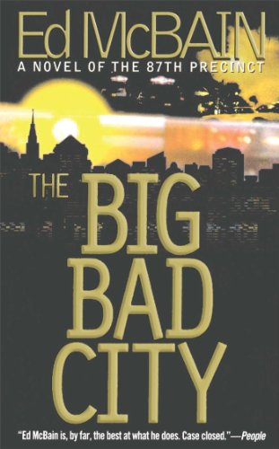 The Big Bad City (87th Precinct Mysteries): McBain, Ed