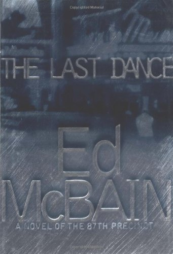 9780684855134: The Last Dance: A Novel of the 87th Precinct