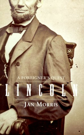 9780684855158: Lincoln: a Foreigner's Quest
