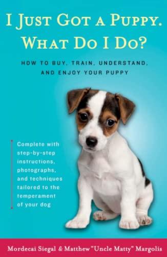 9780684855202: I Just Got A Puppy, What Do I Do