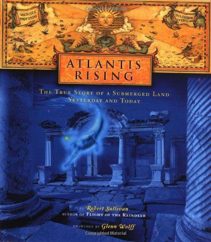 9780684855240: Atlantis Rising : The True Story of a Submerged Land-Yesterday and Today