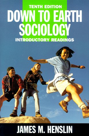 Down to Earth Sociology, 10th Edition: Introductory Readings: Henslin, James M.