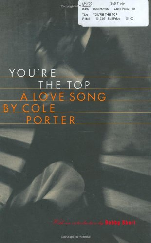 You're the Top: A Love Song by Cole Porter (0684855607) by Cole Porter