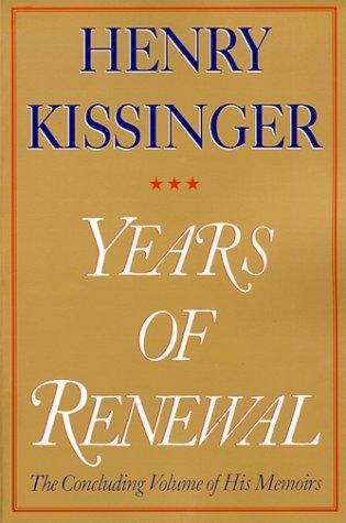 9780684855714: Years of Renewal