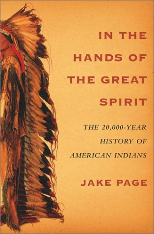 9780684855769: In the Hands of the Great Spirit: The 20,000-Year History of American Indians