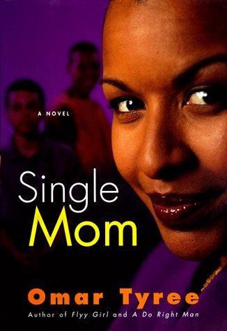 9780684855929: Single Mom: A Novel