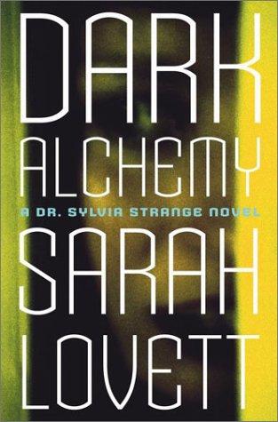 9780684855998: Dark Alchemy: A Dr. Sylvia Strange Novel