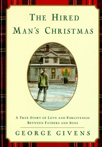 The Hired Man's Christmas: Givens, George