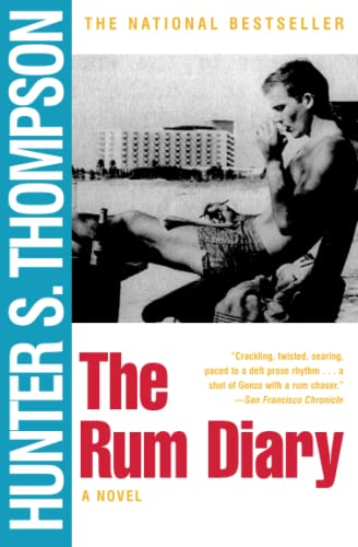 The Rum Diary: A Novel: Hunter S. Thompson