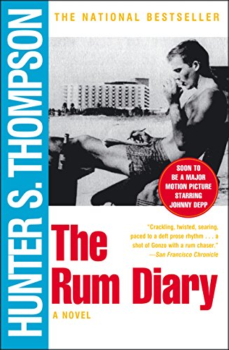 The Rum Diary: Thompson, Hunter S.