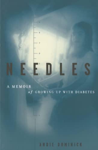 9780684856544: Needles: A Memoir Of Growing Up With Diabetes