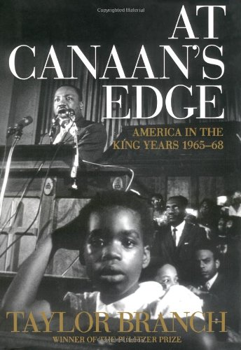 9780684857121: At Canaan's Edge: America in the King Years, 1965-68