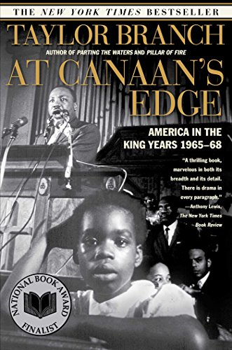 9780684857138: At Canaan's Edge: America in the King Years, 1965-68