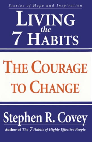 9780684857169: Living the 7 Habits: The Courage to Change