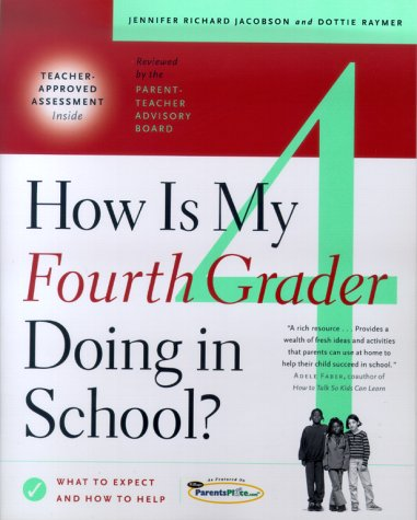 How Is My Fourth Grader Doing in: Jacobson, Jennifer Richard,