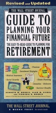 The WALL STREET JOURNAL GUIDE TO PLANNING: Morris, Kenneth M.