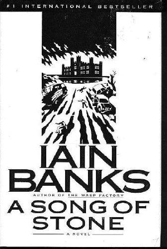 A Song of Stone: A Novel: Banks, Iain