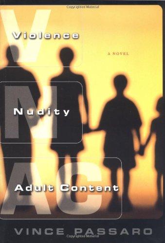 9780684857268: Violence, Nudity, Adult Content: A Novel