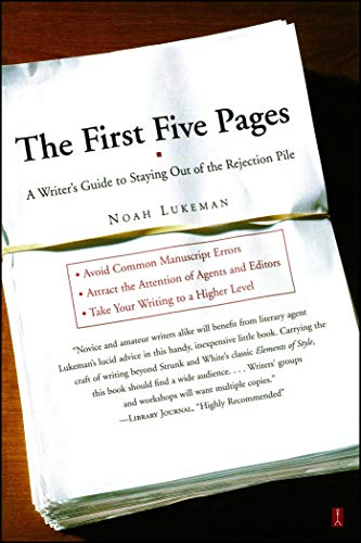 9780684857435: The First Five Pages: A Writer's Guide to Staying Out of the Rejection Pile (A Fireside book)