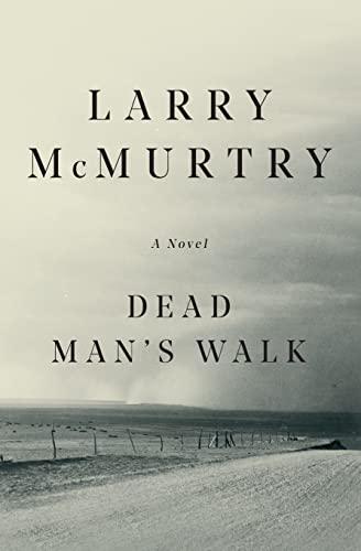 9780684857541: Dead Man's Walk (Lonesome Dove)