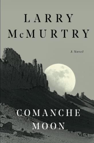 9780684857558: Comanche Moon (The lonesome dove saga)