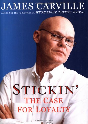 9780684857732: Stickin': The Case for Loyalty