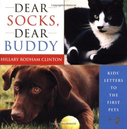9780684857787: Dear Socks, Dear Buddy: Kids' Letters to the First Pets
