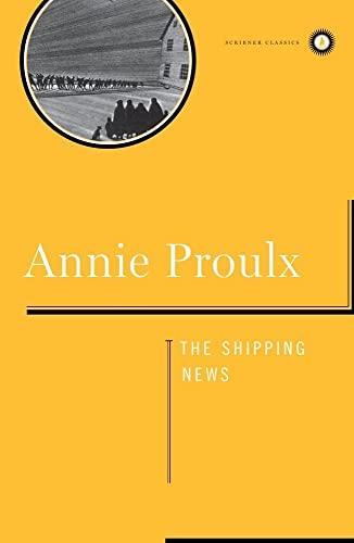 9780684857916: Shipping News: A Novel (Scribner Classics)