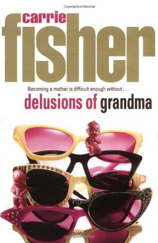 9780684858036: Delusions of Grandma