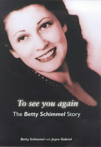 9780684858050: To See You Again: The Betty Schimmel Story