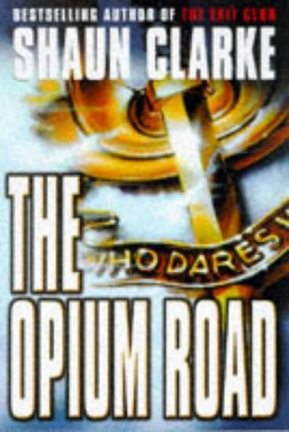 9780684858166: The Opium Road