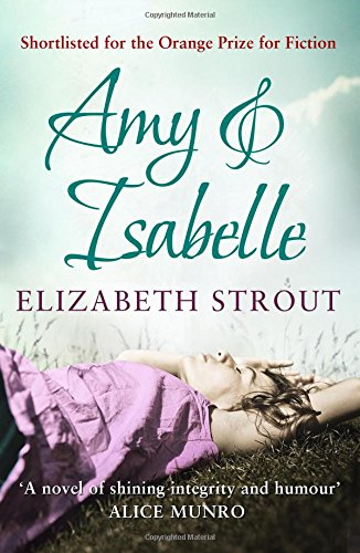 Amy and Isabelle: ELIZABETH STROUT