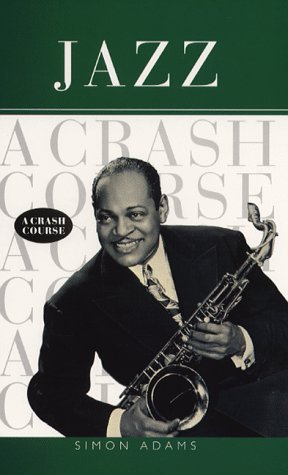 9780684858340: Jazz: a Crash Course
