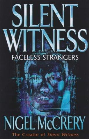 9780684858517: Faceless Strangers (Silent witness)