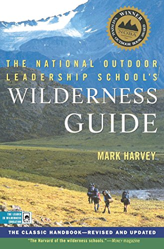 9780684859095: The National Outdoor Leadership School's Wilderness Guide: The Classic Handbook, Revised and Updated