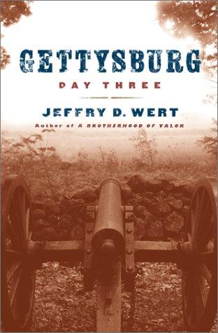 9780684859149: Gettysburg: Day Three