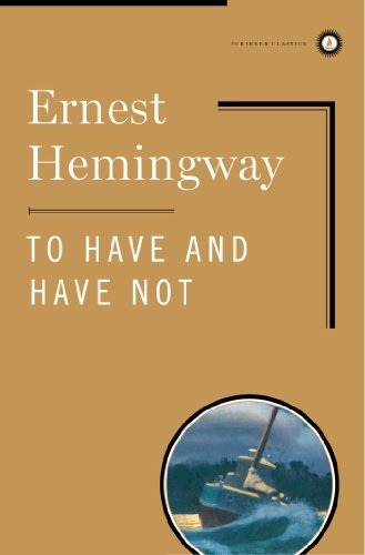 9780684859231: To Have and Have Not (Scribner Classics)
