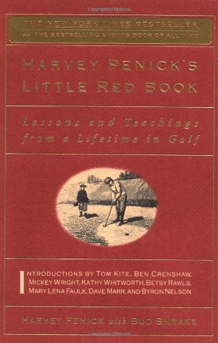 9780684859248: Harvey Penick's Little Red Book: Lessons and Teachings from a Lifetime in Golf
