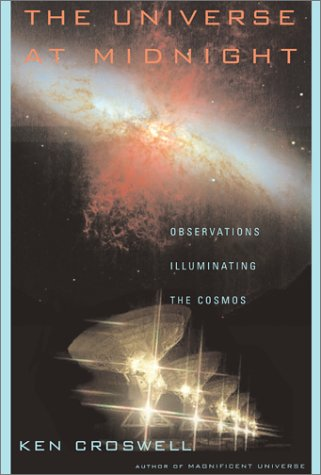 Universe at Midnight, The: Observations Illuminating the Cosmos