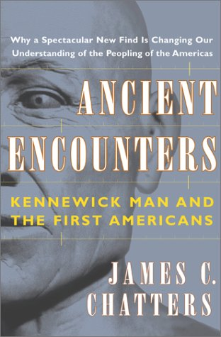 9780684859361: Ancient Encounters: Kennewick Man and the First Americans