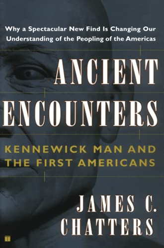 9780684859378: Ancient Encounters: Kennewick Man and the First Americans