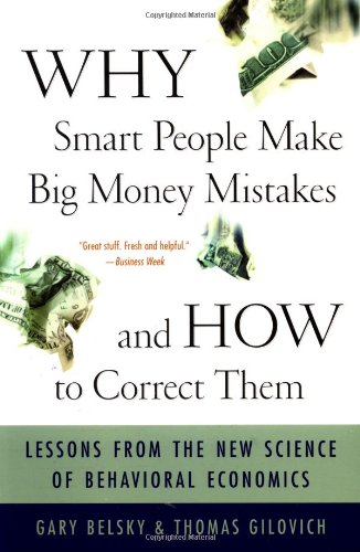 9780684859385: Why Smart People Make Big Money Mistakes and How to Correct: Lessons from the New Science of Behavioural Economics