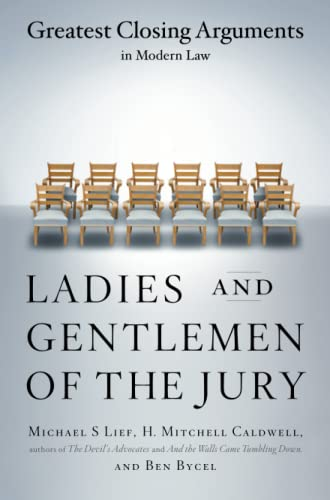 9780684859484: Ladies And Gentlemen Of The Jury: Greatest Closing Arguments In Modern Law