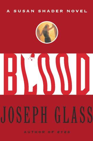 9780684859637: Blood: A Susan Shader Novel (Susan Shader Novels)